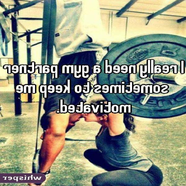 Need partner for gym